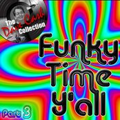 Funky Time Y'all Part 3 - [The Dave Cash Collection]