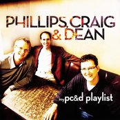 My Phillips, Craig & Dean Playlist