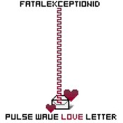 Pulse Wave Love Letter