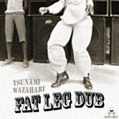 Fat Leg Dub [ADR.COM 027]