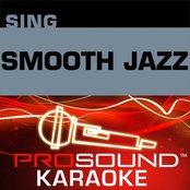 Sing  Smooth Jazz (Karaoke Performance Tracks)