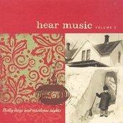 Hear Music Playlist Volume 3