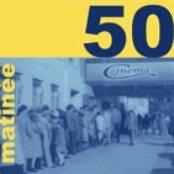 Matinée 50