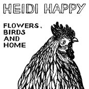 Flowers, Birds and Home!