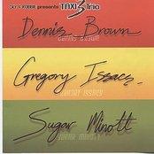 Sly & Robbie Present Taxi Trio (Dennis Brown Sugar Minott Gregory Isaacs)