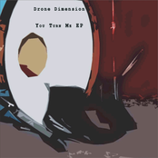 album you turn me ep by Drone Dimension