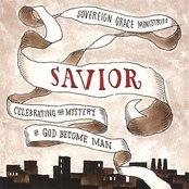 SAVIOR: Celebrating the Mystery of God Become Man