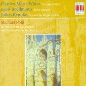 Organ Recital: Pohl, Michael - Widor, C.-M. / Boellmann, L. / Reubke, J.
