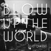 Blow Up The World