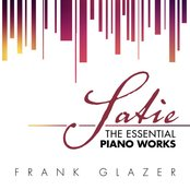 Satie: The Essential Piano Works