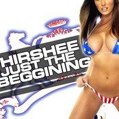 Hirshee - Just The Beginning