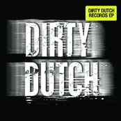 Dirty Dutch Records EP