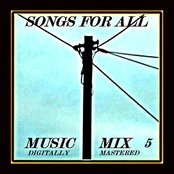 Songs for All - Music Mix Vol. 5