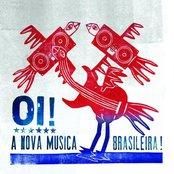 Oi! A Nova Musica Brasileira