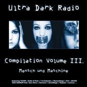 "Ultra Dark Radio - Compilation III ""Mensch und Maschine"" (The Dark Electro)"
