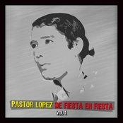 De Fiesta En Fiesta Con Pastor Lopez Vol I