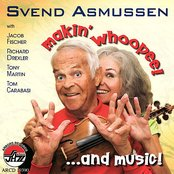 SVEND ASMUSSEN/ Makin' Whoopee! ... and Music!