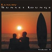 Luxury Sunset Lounge Vol. 3