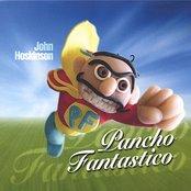Pancho Fantastico