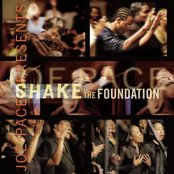 Joe Pace Presents Shake The Foundation