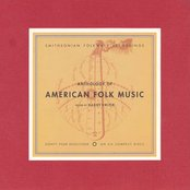 Anthology of American Folk Music (disc 3a)