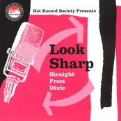 Look Sharp - Straight From Dixie