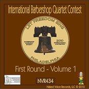 2010 International Barbershop Quartet Contest - First Round - Volume 1