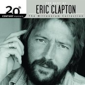 20th Century Masters: The Millenium Collection:  The Best of Eric Clapton