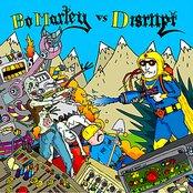 Bo Marley vs. Disrupt