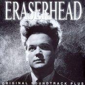 Eraserhead Original Soundtrack