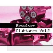 Revolver Clubtunes Vol. 2