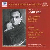 CARUSO, Enrico: Complete Recordings, Vol.  5 (1908-1910)