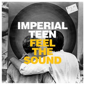 album Feel the Sound by Imperial Teen