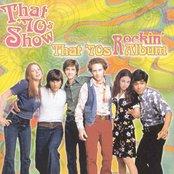 That '70s Show Presents: That '70s Rockin' Album