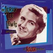 All Killer No Filler! The Jerry Lee Lewis Anthology