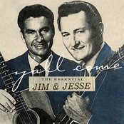 Y'all Come: The Essential Jim & Jesse