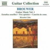 Brouwer: Guitar Music, Vol. 1 - Estudios Sencillos / Tres Apuntes / Cancion De Cuna