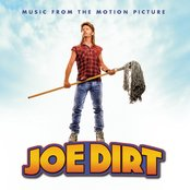 Joe Dirt - Music From The Motion Picture
