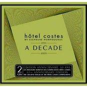 Hôtel Costes - 1999 - 2009 - A Decade