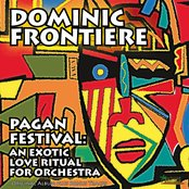 Pagan Festival: An Exotic Love Ritual for Orchestra (Original Album Plus Bonus Tracks)