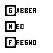 Gabber Neo Fresno