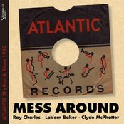 Mess Around (Atlantic Rhythm & Blues 1953)