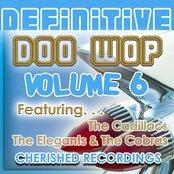 Definitive Doo Wop, Volume Six