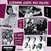 Screaming Gospel Holy Rollers Vol 2