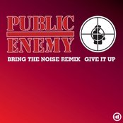 Bring The Noise/Give It Up
