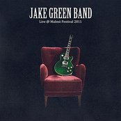 Jake Green Band live @ malmo festival 2011