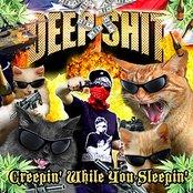 Creepin' While You Sleepin'