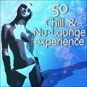 50 Chill & Nu-Lounge Experience