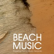 Beach Music - Relaxing Piano Music Seaside for Relaxation, Meditation, Spa, reiki, tai Chi, Sound Therapy, Massage and Yoga