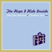 Emo Diaries - Chapter Ten - The Hope I Hide Inside
